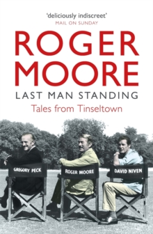Last Man Standing : Tales from Tinseltown, Paperback / softback Book