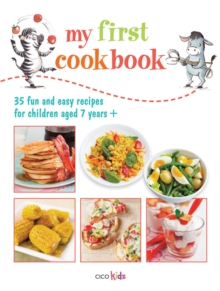 My First Cook Book : 35 Fun and Easy Recipes for Children Aged 7 Years+, Paperback Book