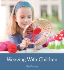 Weaving with Children, Paperback Book