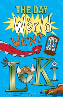 The Day the World Went Loki, Paperback Book