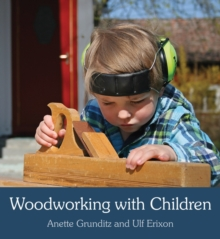 Woodworking with Children, Paperback / softback Book