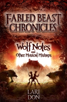 Wolf Notes and Other Musical Mishaps, Paperback Book