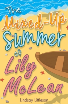 The Mixed-Up Summer of Lily McLean, Paperback Book