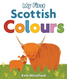 My First Scottish Colours, Board book Book