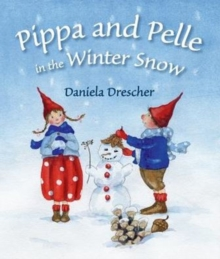Pippa and Pelle in the Winter Snow, Board book Book