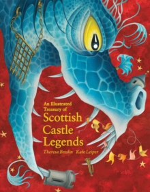 An Illustrated Treasury of Scottish Castle Legends, Hardback Book