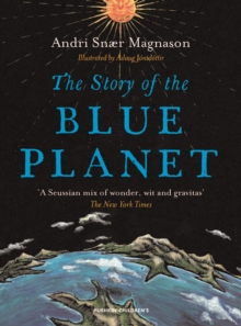 The Story of the Blue Planet, Paperback Book