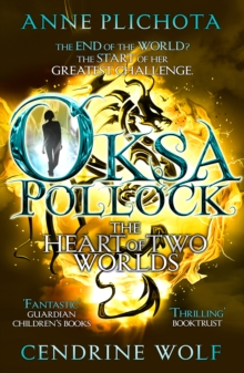 Oksa Pollock: The Heart of Two Worlds, Paperback Book
