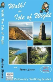 Walk! the Isle of Wight, Paperback Book