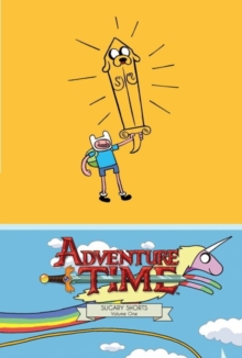 Adventure Time : Sugary Shorts Mathematical Edition v. 1, Hardback Book