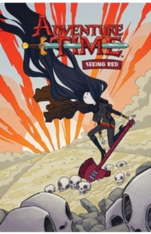Adventure Time : Seeing Red: OGN v.3, Paperback Book