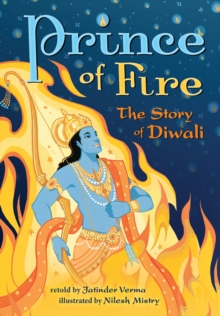 Prince of Fire: The Story of Diwali, Paperback Book