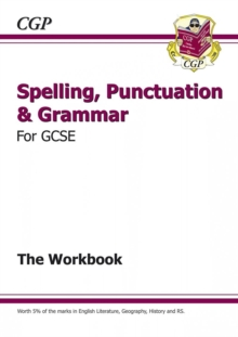 Spelling, Punctuation and Grammar for Grade 9-1 GCSE Workbook (includes Answers), Paperback Book
