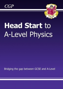 New Head Start to A-Level Physics, Paperback Book