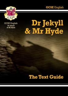 Grade 9-1 GCSE English Text Guide - Dr Jekyll and Mr Hyde, Paperback Book