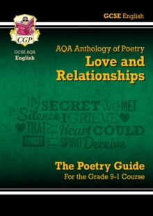 New GCSE English Literature AQA Poetry Guide: Love & Relationships Anthology - The Grade 9-1 Course, Paperback Book