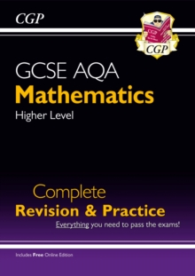 GCSE Maths AQA Complete Revision & Practice: Higher - Grade 9-1 Course (with Online Edition), Paperback / softback Book