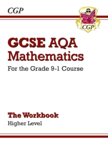 New GCSE Maths AQA Workbook: Higher - For the Grade 9-1 Course, Paperback Book