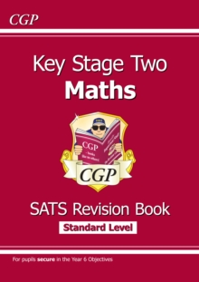 KS2 Maths Targeted SATs Revision Book - Standard Level (for tests in 2018 and beyond), Paperback Book