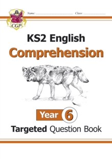 KS2 English Targeted Question Book : Comprehension Year 6, Paperback Book