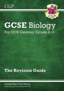 Grade 9-1 GCSE Biology: OCR Gateway Revision Guide with Online Edition, Paperback / softback Book