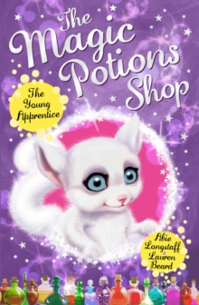 The Magic Potions Shop: The Young Apprentice, Paperback Book