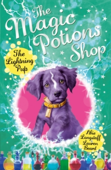 The Magic Potions Shop: The Lightning Pup, Paperback Book