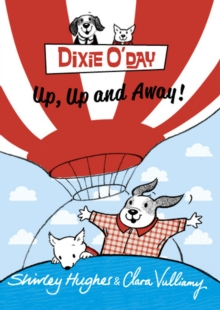 Dixie O'Day: Up, Up and Away!, Paperback Book
