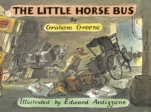 The Little Horse Bus, Paperback Book