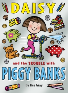Daisy and the Trouble with Piggy Banks, Paperback Book