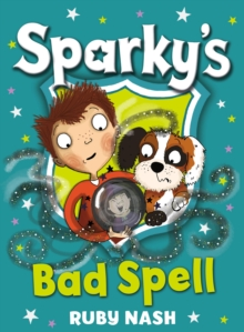 Sparky's Bad Spell, Paperback Book