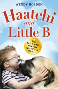 Haatchi and Little B - Junior edition, Paperback Book
