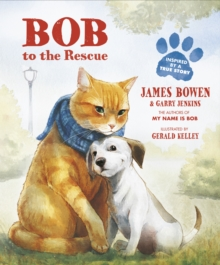 Bob to the Rescue : An Illustrated Picture Book, Paperback Book