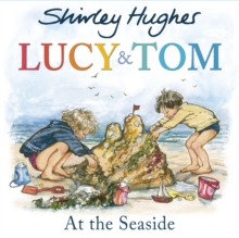 Lucy and Tom at the Seaside, Paperback Book