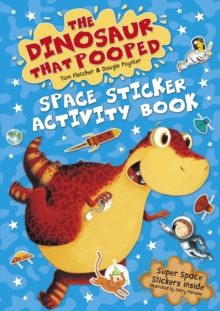 The Dinosaur that Pooped Space : Sticker Activity Book, Paperback Book