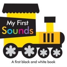 Black and White My First Sounds, Board book Book