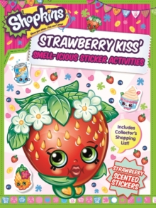 Shopkins Scented Sticker Activity - Strawberry Kiss, Paperback Book