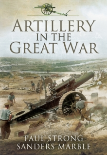 Artillery in the Great War, Paperback Book