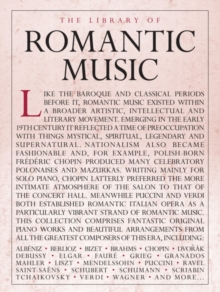 Library of Romantic Music, Paperback / softback Book