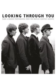 Looking Through You : The Beatles Book Monthly Photo Archive, Hardback Book