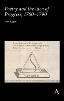 Poetry and the Idea of Progress, 1760-90, Hardback Book