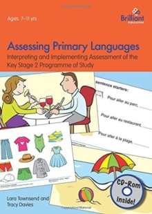 Assessing Primary Languages  (Book & CD) : Interpreting and Implementing Assessment of the Key Stage 2 Programme of Study, Mixed media product Book