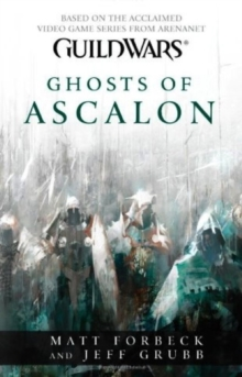 Guild Wars - Ghosts of Ascalon, Paperback Book