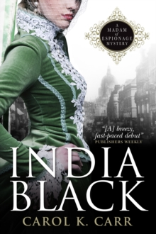 India Black : A Madam of Espionage Mystery, Paperback Book