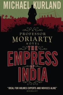 The Empress of India (a Professor Moriarty Novel), Paperback Book