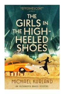The Girls in the High-Heeled Shoes, Paperback Book
