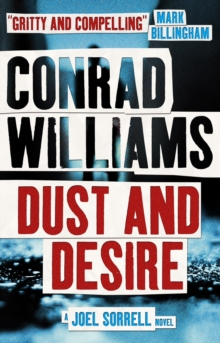 Dust and Desire (A Joel Sorrell Novel), Paperback Book
