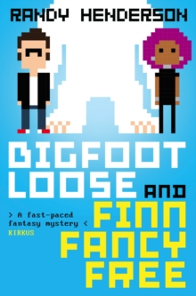 Bigfootloose and Finn Fancy Free, Paperback Book