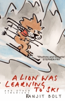 A Lion Was Learning to Ski, and Other Limericks, Hardback Book