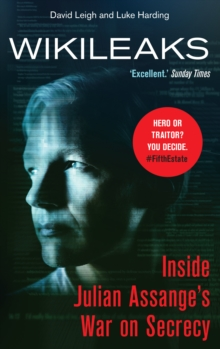 WikiLeaks : Inside Julian Assange's War on Secrecy, Paperback Book